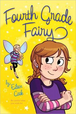 Fourth Grade Fairy (Fourth Grade Fairy Series #1)