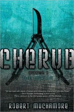 The Dealer: Mission 2 (Cherub Series)