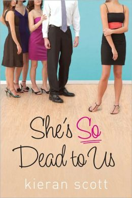 She's So Dead to Us (He's So/She's So Trilogy Series #1)