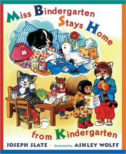 Miss Bindergarten Stays Home From Kindergarten (Turtleback School & Library Binding Edition)
