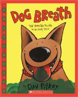 Dog Breath!: The Horrible Trouble with Hally Tosis (Turtleback School & Library Binding Edition)