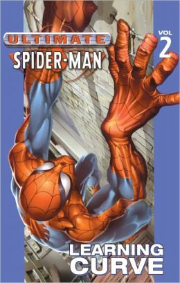 Ultimate Spider-Man, Volume 2: Learning Curve (Turtleback School & Library Binding Edition)