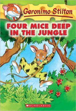 Four Mice Deep in the Jungle (Geronimo Stilton Series #5) (Turtleback School & Library Binding Edition)