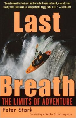 Last Breath: The Limits of Adventure: The Limits of Adventure