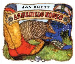 Armadillo Rodeo (Turtleback School & Library Binding Edition)
