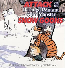 Attack Of The Deranged Mutant Killer Monster Snow Goons (Turtleback School & Library Binding Edition)