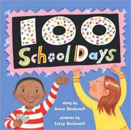 100 School Days (Turtleback School & Library Binding Edition)