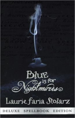 Blue Is for Nightmares (Turtleback School & Library Binding Edition)