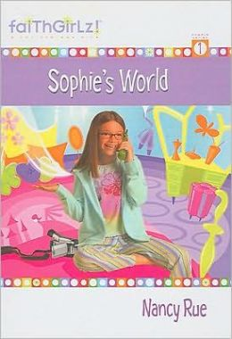 Sophie's World (Faithgirlz!: The Sophie Series #1)