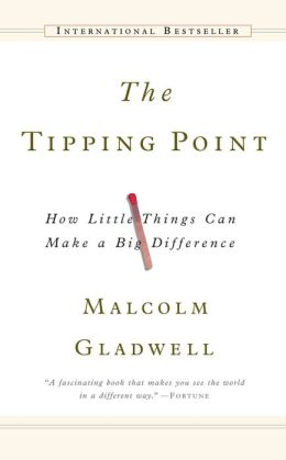 The Tipping Point: How Little Things Can Make a Big Difference (Turtleback School & Library Binding Edition)