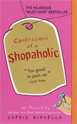 Confessions of A Shopaholic (Turtleback School & Library Binding Edition)