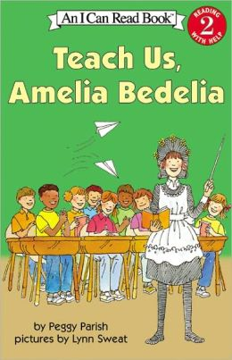 Teach Us, Amelia Bedelia (Turtleback School & Library Binding Edition)