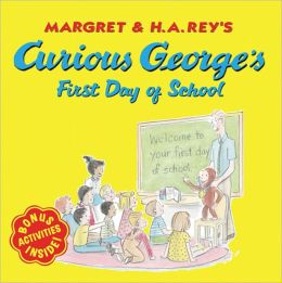 Curious George's First Day of School (Turtleback School & Library Binding Edition)