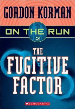 The Fugitive Factor (On the Run Series #2) (Turtleback School & Library Binding Edition)