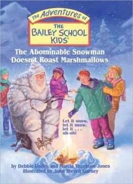 The Abominable Snowman Doesn't Roast Marshmallows (Turtleback School & Library Binding Edition)