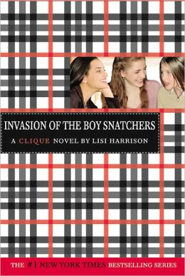 Invasion of the Boy Snatchers (Clique Series #4) (Turtleback School & Library Binding Edition)