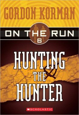 Hunting the Hunter (On the Run Series #6) (Turtleback School & Library Binding Edition)