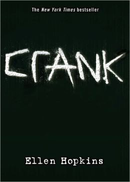 Crank (Crank Series #1) (Turtleback School & Library Binding Edition)