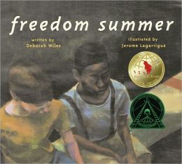 Freedom Summer (Turtleback School & Library Binding Edition)