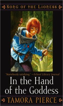 In the Hand of the Goddess (Song of the Lionness Series #2) (Turtleback School & Library Binding Edition)