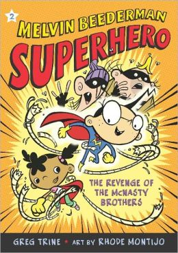 The Revenge of the McNasty Brothers (Melvin Beederman, Superhero Series, #2) (Turtleback School & Library Binding Edition)