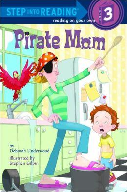 Pirate Mom (Turtleback School & Library Binding Edition)