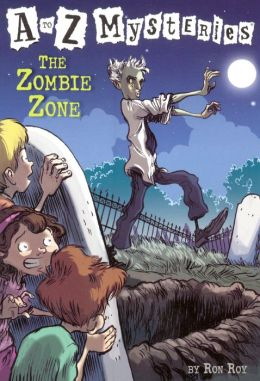 The Zombie Zone (A to Z Mysteries Series #26) (Turtleback School & Library Binding Edition)