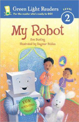 My Robot (Green Light Readers Level 2 Series)
