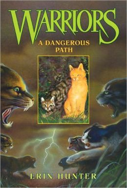A Dangerous Path (Warriors Series #5) (Turtleback School & Library Binding Edition)