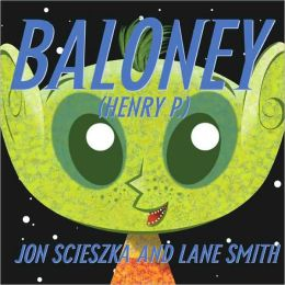 Baloney (Henry P.) (Turtleback School & Library Binding Edition)