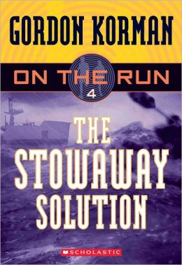 The Stowaway Solution (On the Run Series #4) (Turtleback School & Library Binding Edition)
