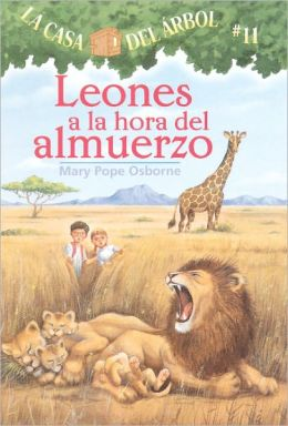 Leones a la hora del almuerzo (Lions at Lunchtime: Magic Tree House Series #11)