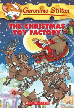 The Christmas Toy Factory (Geronimo Stilton Series #27) (Turtleback School & Library Binding Edition)