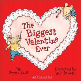 The Biggest Valentine Ever (Turtleback School & Library Binding Edition)