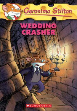 Wedding Crasher (Geronimo Stilton Series #28) (Turtleback School & Library Binding Edition)