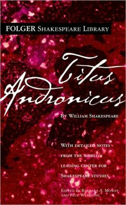 Titus Andronicus (Turtleback School & Library Binding Edition)