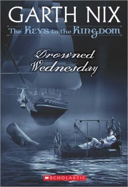 Drowned Wednesday (Keys to the Kingdom Series #3) (Turtleback School & Library Binding Edition)