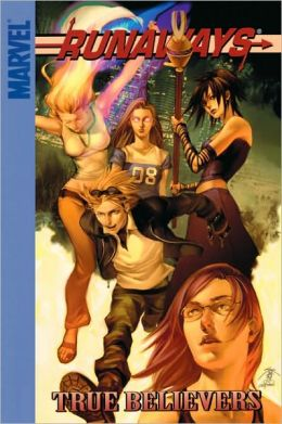 Runaways 4 : True Believers