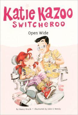 Open Wide (Katie Kazoo, Switcheroo Series #23) (Turtleback School & Library Binding Edition)