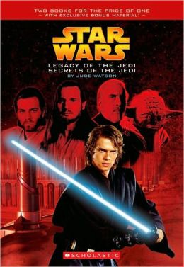 Legacy of the Jedi / Secrets of the Jedi (Turtleback School & Library Binding Edition)
