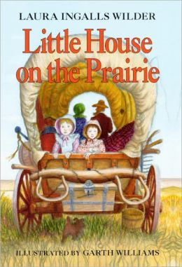 Little House on the Prairie (Turtleback School & Library Binding Edition)