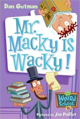 Mr. Macky Is Wacky! (Turtleback School & Library Binding Edition)