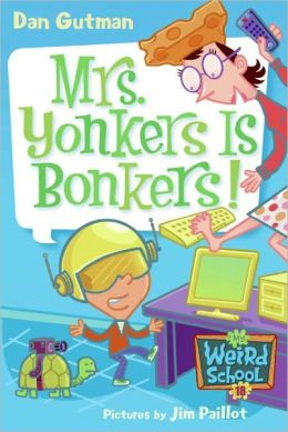 Mrs. Yonkers Is Bonkers! (Turtleback School & Library Binding Edition)
