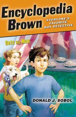 Encyclopedia Brown Gets His Man (Encyclopedia Brown Series #4) (Turtleback School & Library Binding Edition)
