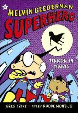 Terror in Tights (Melvin Beederman, Superhero Series #4) (Turtleback School & Library Binding Edition)