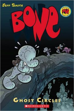 Bone #7: Ghost Circles (Turtleback School & Library Binding Edition)