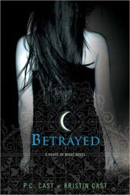 Betrayed (House of Night Series #2) (Turtleback School & Library Binding Edition)