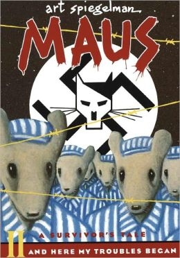 Maus II: A Survivor's Tale: And Here My Troubles Began (Turtleback School & Library Binding Edition)