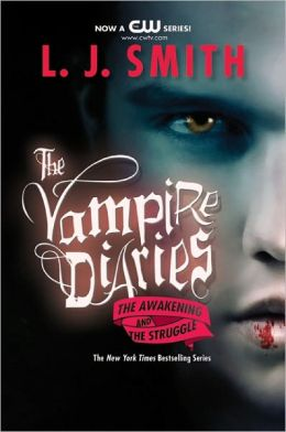 The Vampire Diaries #1-2: The Awakening and The Struggle (Turtleback School & Library Binding Edition)