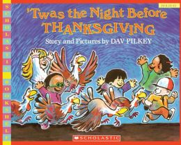 'Twas the Night before Thanksgiving (Turtleback School & Library Binding Edition)